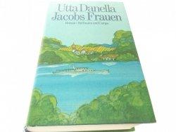 JACOBS FRAUEN - Utta Danella 1984