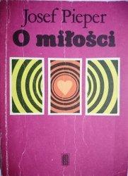 O MIŁOŚCI - Josef Pieper 1983