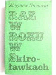 RAZ W ROKU W SKIROŁAWKACH TOM 2 - Zbigniew Nienacki 1983