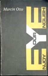 ENJOY YOUR ENGLISH. ZBIÓR ĆWICZEŃ JĘZYKOWYCH 1990