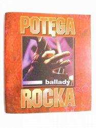 POTĘGA ROCKA. BALLADY 1998