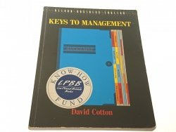 KEYS TO MANAGEMENT - David Cotton