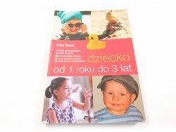 DZIECKO OD 1 ROKU DO 3 LAT - Anne Bacus 2006