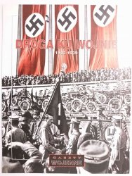 DROGA KU WOJNIE 1933-1939