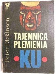 TAJEMNICA PLEMIENIA KU - Peter Dickinson 1975