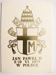 JAN PAWEŁ II 2-10 VI 1979 W POLSCE