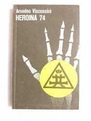 HEROINA 74 - Amadeo Vinsconsini 1988