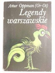 LEGENDY WARSZAWSKIE - Artur Oppman (Or-Ot)1982
