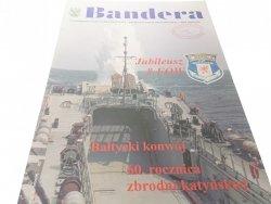 BANDERA. KWIECIEŃ 2000 R. NR 4 (1839) XLIV