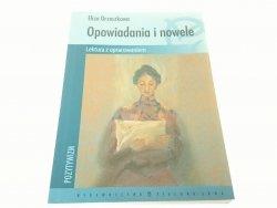 OPOWIADANIA I NOWELE - E. ORZESZKOWA