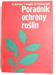 PORADNIK OCHRONY ROŚLIN - W. Babilas 1987