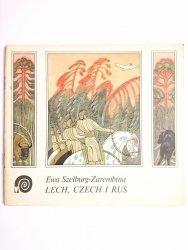 LECH, CZECH I RUS - Ewa Szelburg-Zarembina 1980