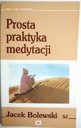 PROSTA PRAKTYKA MEDYTACJI - Jacek Bolewski SJ 1992