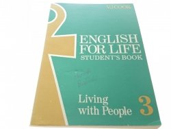 ENGLISH FOR LIFE 3 LIVING WITH PEOPLE STUDENT BOOK
