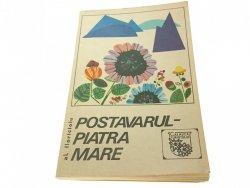 POSTAVARUL - PIATRA MARE - Turistului 1969