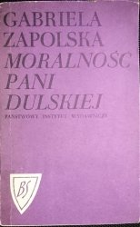MORALNOŚĆ PANI DULSKIEJ - Gabriela Zapolska 1970