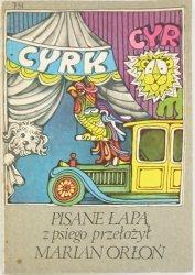 PISANE ŁAPĄ - Marian Orłoń 1984