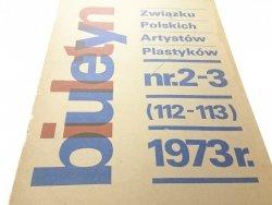 BIULETYN ZWIĄZKU POLSKICH ARTYSTÓW PLASTYKÓW 1973