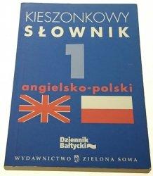 KIESZONKOWY SŁOWNIK 1 ANGIELSKO-POLSKI (2005)
