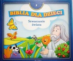BIBLIA DLA DZIECI TOM 1 STWORZENIE ŚWIATA 2008