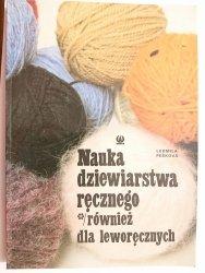 NAUKA DZIEWIARSTWA RĘCZNEGO - Ludmila Peśkova 1989