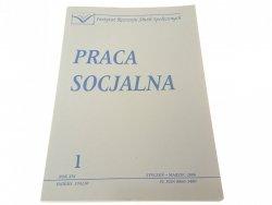 PRACA SOCJALNA 1 ROK XXI STYCZEŃ-MARZEC 2006