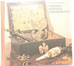PAMIĄTKI POWSTAŃ NARODOWYCH - Grażyna Kieniewiczowa 1988