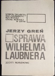 SPRAWA WILHELMA LAUBNERA. ZESZYTY PROBLEMOWE