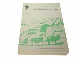 ARCHEOLOGIA ŻYWA - Witold Hensel 1983