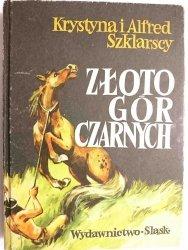 ZŁOTO GÓR CZARNYCH - Krystyna i Alfred Szklarscy 1977