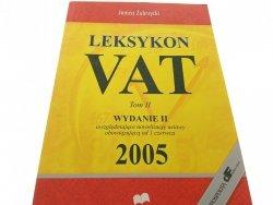 LEKSYKON VAT TOM II - Janusz Zubrzycka 2005