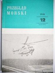 PRZEGLĄD MORSKI NR 12 GRUDZIEŃ 1989