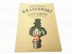 ZŁOTY JASIEŃKO - Józef Ignacy Kraszewski (1986)