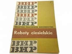 ROBOTY CIESIELSKIE - Inż. Zdzisław Wawrzyniak 1965