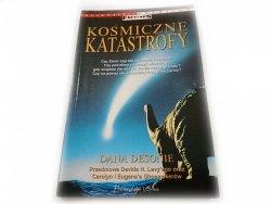 KOSMICZNE KATASTROFY - Dana Desonie 1997