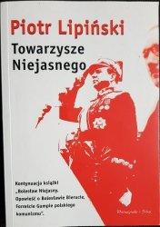 TOWARZYSZE NIEJASNEGO - Piotr Lipiński 2003
