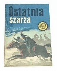 ŻÓŁTY TYGRYS: OSTATNIA SZARŻA - L. Moczulski 1968
