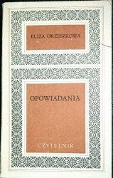 OPOWIADANIA - Eliza Orzeszkowa 1970