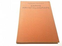 ZARYS KRYSTALOGRAFII - Tadeusz Penkala 1972