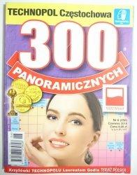 300 PANORAMICZNYCH NR 6 (256) CZERWIEC 2018