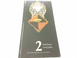 ENCYKLOPEDIA KULINARNA 2 KUCHNIA ROSYJSKA 1989