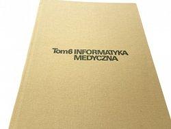 INFORMATYKA MEDYCZNA - Red. Waniewski 1990
