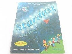 STARDUST CLASS BOOK 2. PODRĘCZNIK DLA SZKOŁY PODSTAWOWEJ