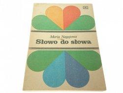 SŁOWO DO SŁOWA - Maria Nagajowa (1982)