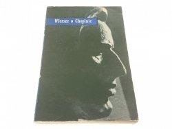 WIERSZE O CHOPINIE - Edmund Słuszkiewicz (1964)