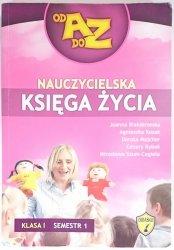 NAUCZYCIELSKA KSIĘGA ŻYCIA. KLASA I SEMESTR 1  2009