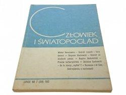 CZŁOWIEK I ŚWIATOPOGLĄD LIPIEC NR 7 (210) 1983