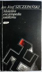 MALEŃKA ENCYKLOPEDIA TOTALIZMU - Szczepański 1990