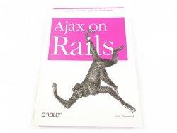 AJAX ON RAILS - Scott Raymond 2007