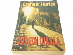 ODDECH DIABŁA - Graham Hurley
